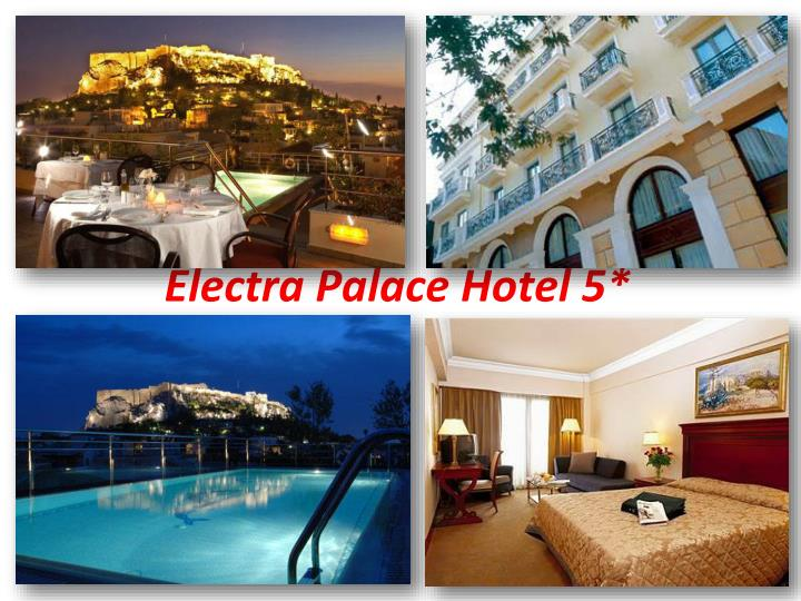 Electra Palace Hotel 5*