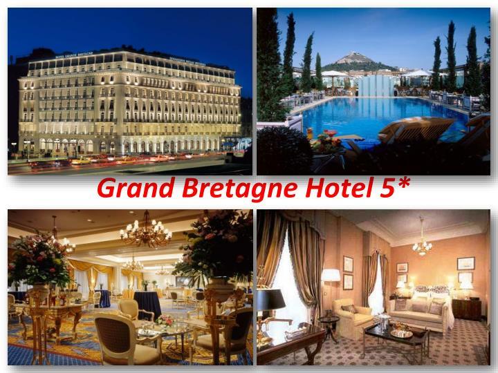 Grand Bretagne Hotel 5*