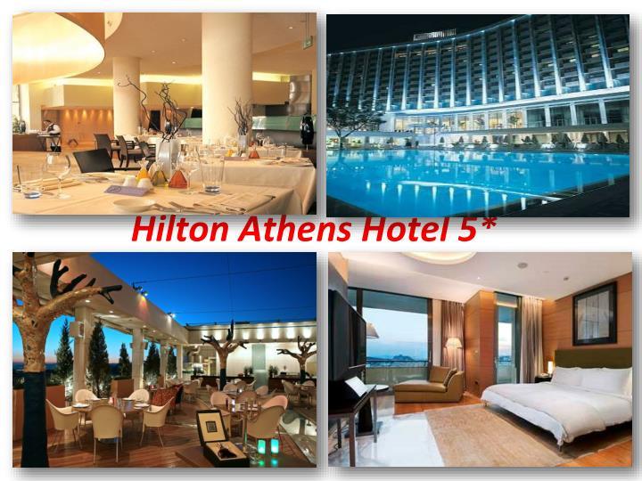 Hilton Athens Hotel 5*
