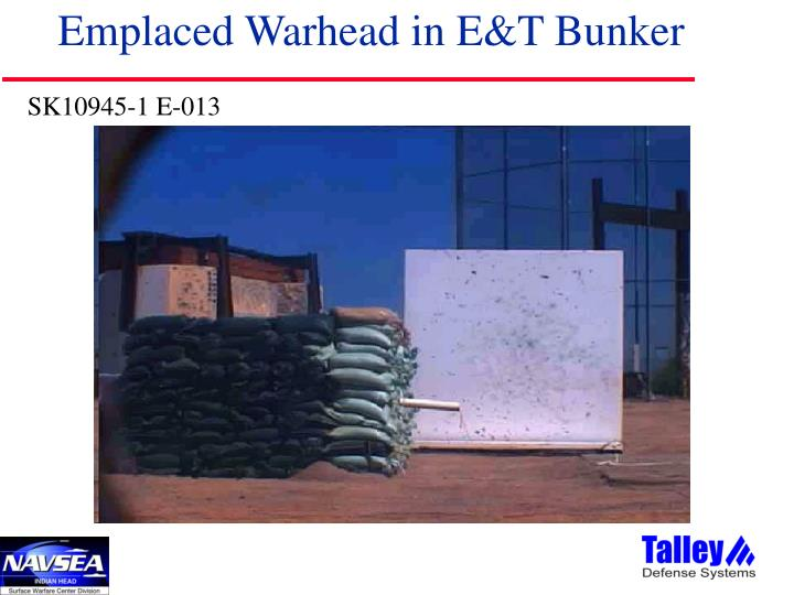 Emplaced Warhead in E&T Bunker