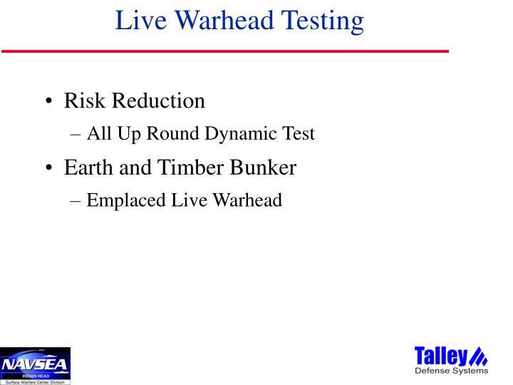 Live Warhead Testing