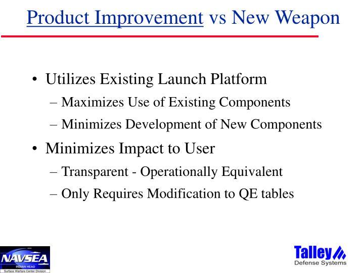 Product Improvement