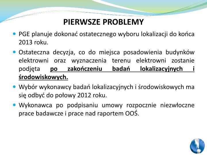 PIERWSZE PROBLEMY