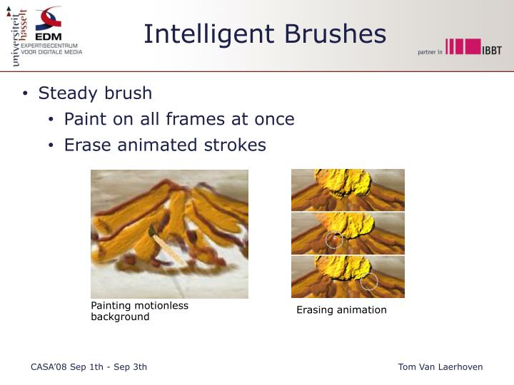 Intelligent Brushes