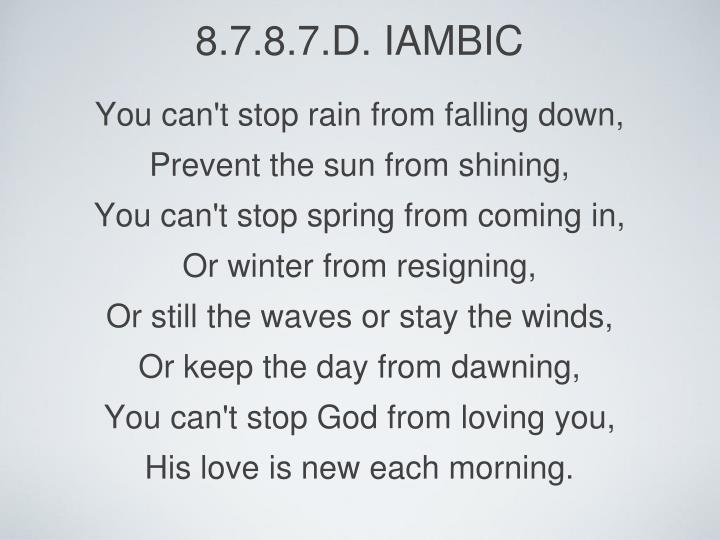 8.7.8.7.D. Iambic