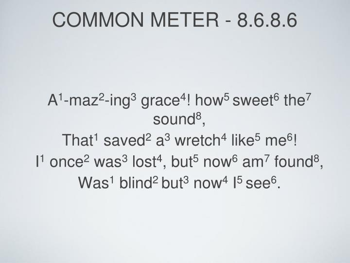 common meter - 8.6.8.6