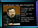 courtroom tips and etiquette