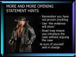more and more opening statement hints