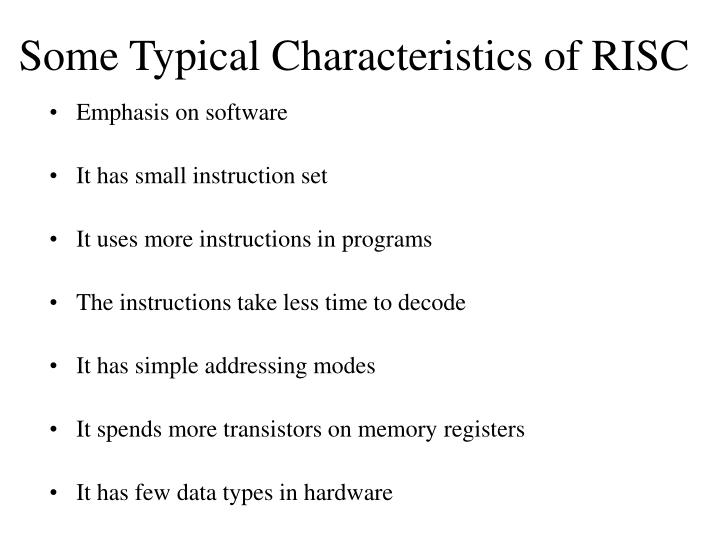 Some Typical Characteristics of RISC