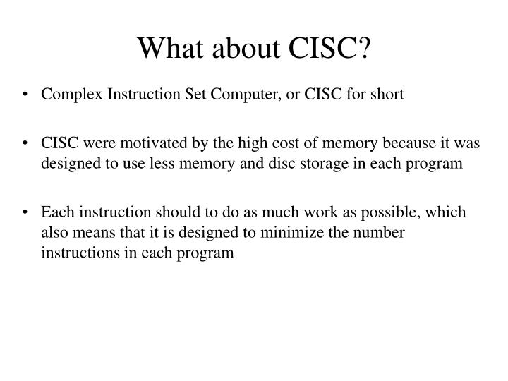 What about CISC?
