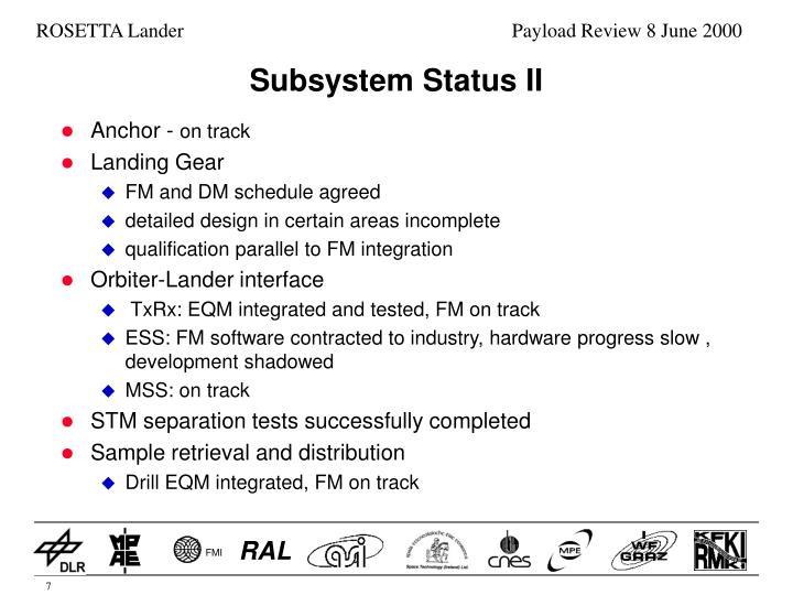 Subsystem Status II