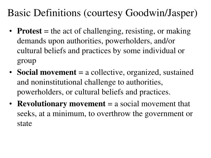 Basic Definitions (courtesy Goodwin/Jasper)