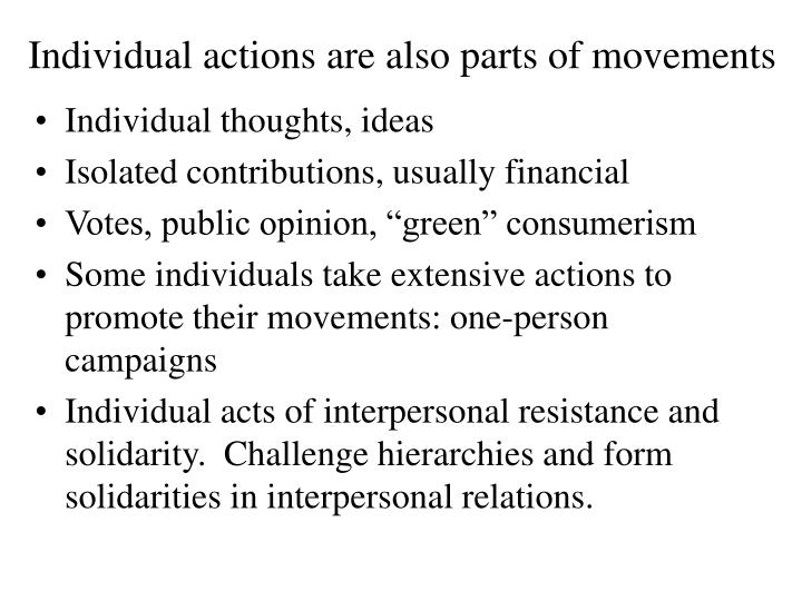 Individual actions are also parts of movements