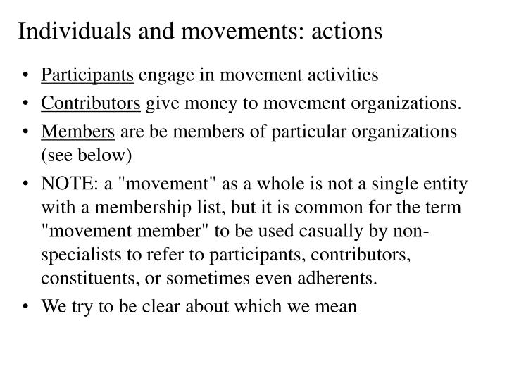 Individuals and movements: actions