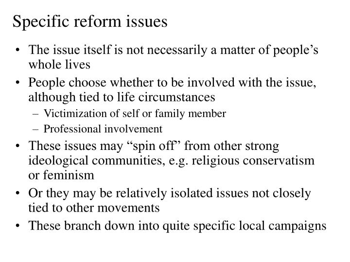 Specific reform issues