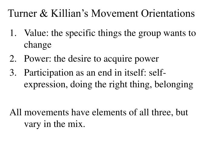 Turner & Killian's Movement Orientations