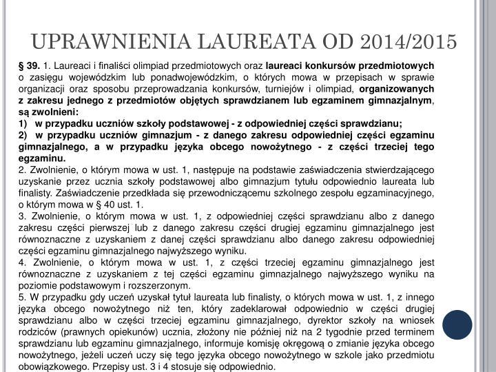 UPRAWNIENIA LAUREATA OD 2014/2015