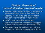 design capacity of decentralised government to plan