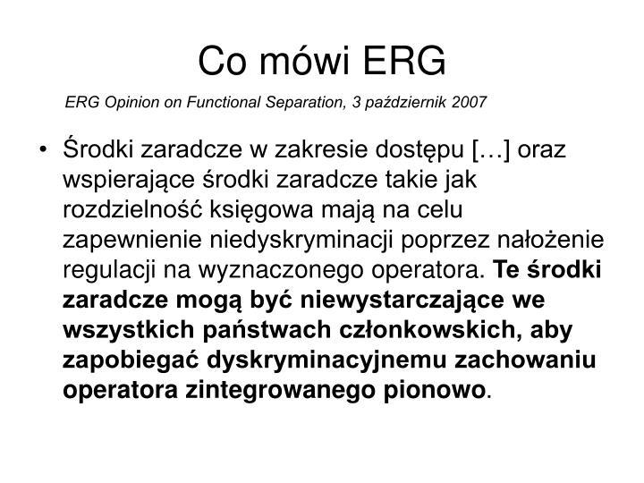 Co mówi ERG