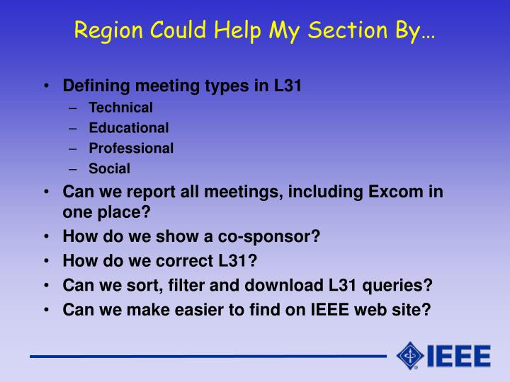 Region Could Help My Section By…