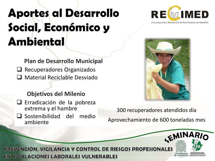 Aportes al Desarrollo Social, Económico y Ambiental
