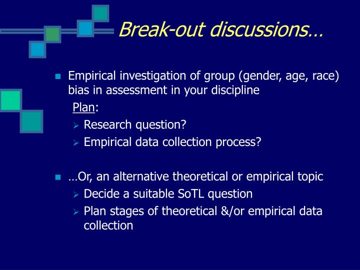 Break-out discussions…