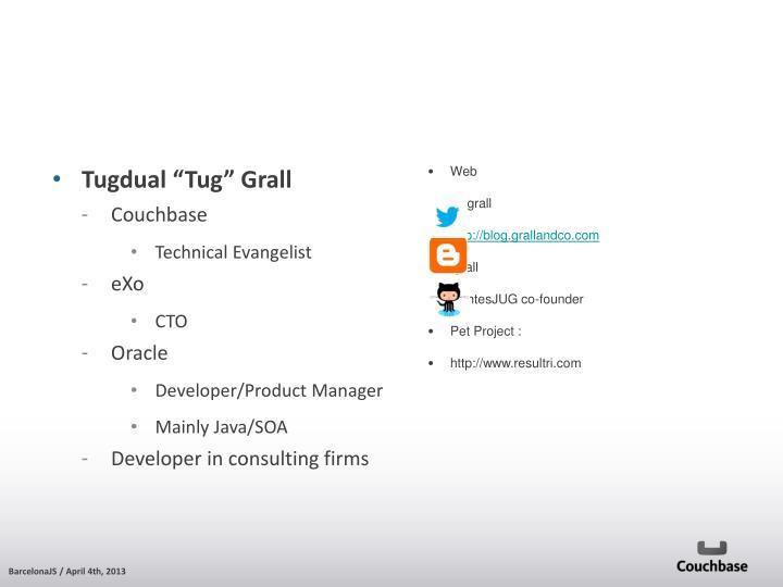 "Tugdual ""Tug"" Grall"