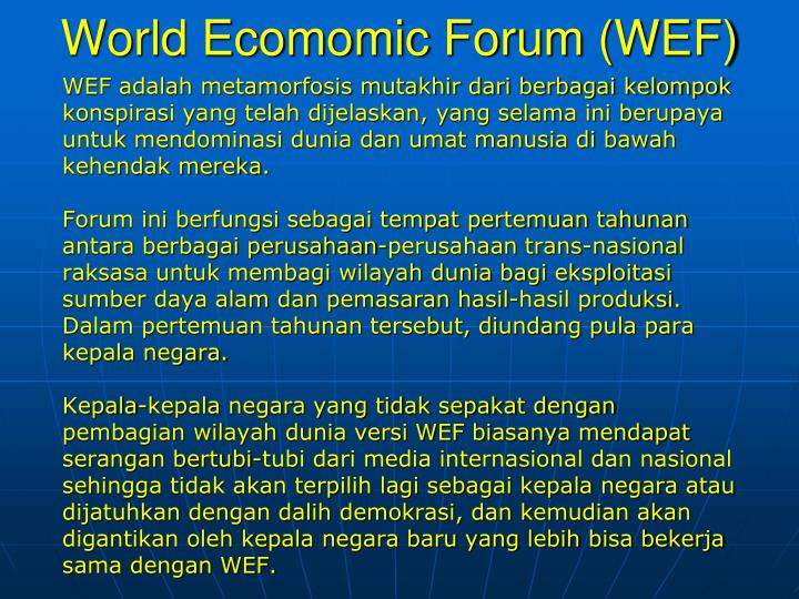 World Ecomomic Forum (WEF)