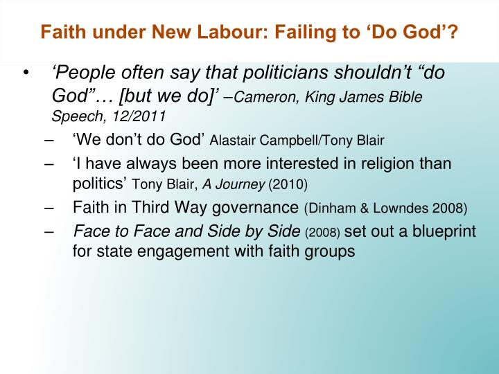 Faith under New Labour: Failing to 'Do God'?