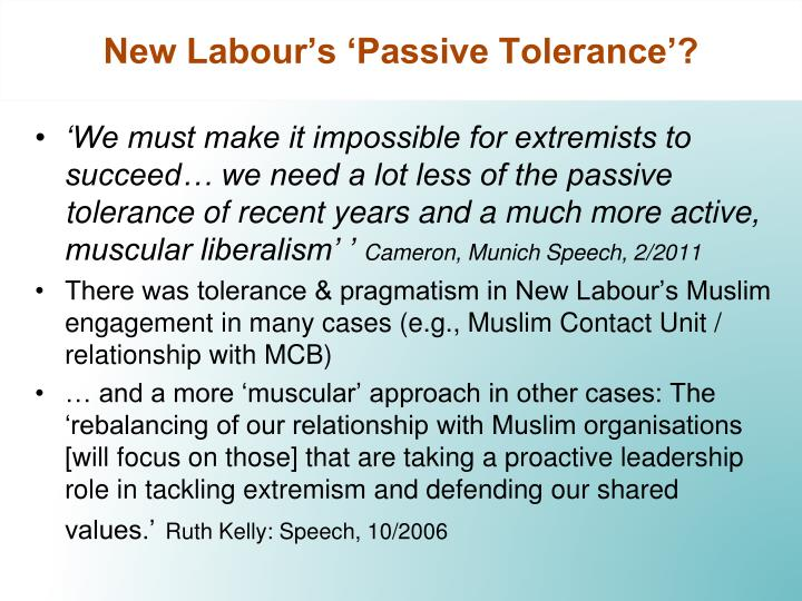 New Labour's 'Passive Tolerance'?