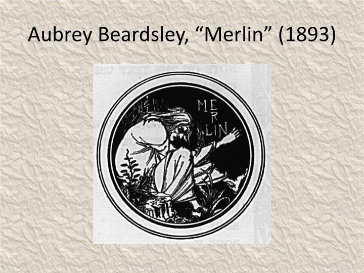 "Aubrey Beardsley, ""Merlin"" (1893)"