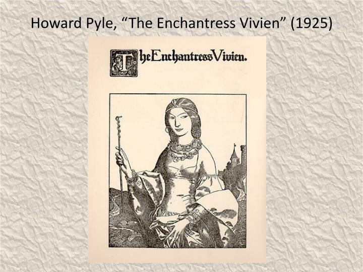 "Howard Pyle, ""The Enchantress Vivien"" (1925)"