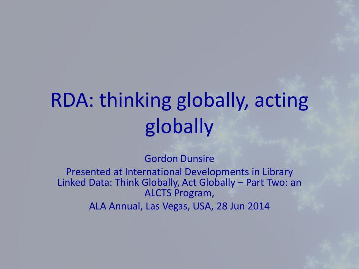 Rda thinking globally acting globally