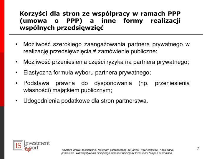 Korzyści dla stron ze współpracy w ramach PPP (umowa o PPP) a inne formy realizacji wspólnych przedsięwzięć