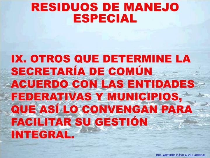 RESIDUOS DE MANEJO ESPECIAL