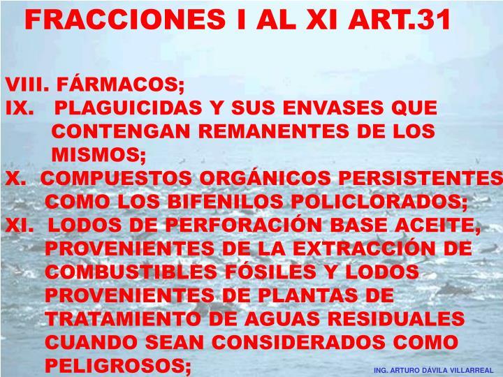 FRACCIONES I AL XI ART.31