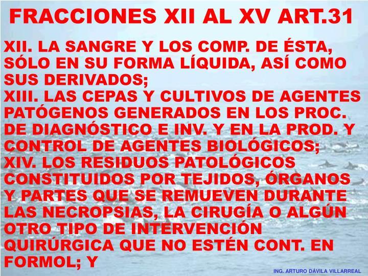 FRACCIONES XII AL XV ART.31