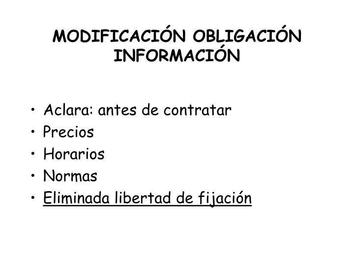 MODIFICACIÓN OBLIGACIÓN INFORMACIÓN