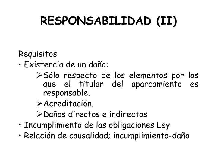 RESPONSABILIDAD (II)