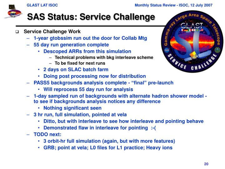 SAS Status: Service Challenge