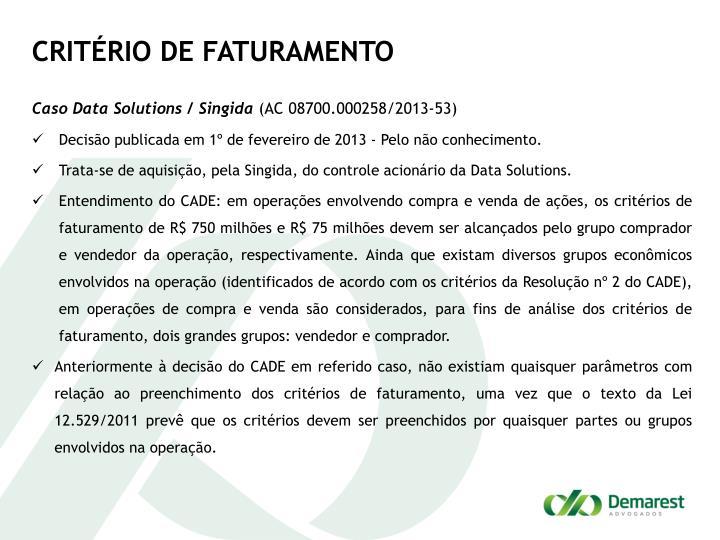 CRITÉRIO DE FATURAMENTO