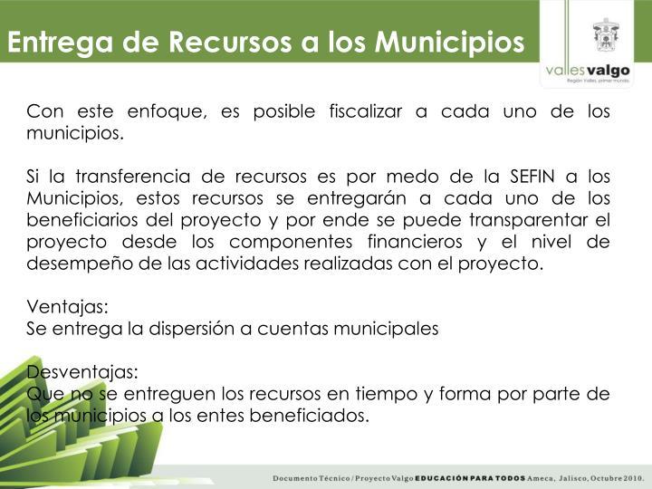 Entrega de Recursos a los Municipios