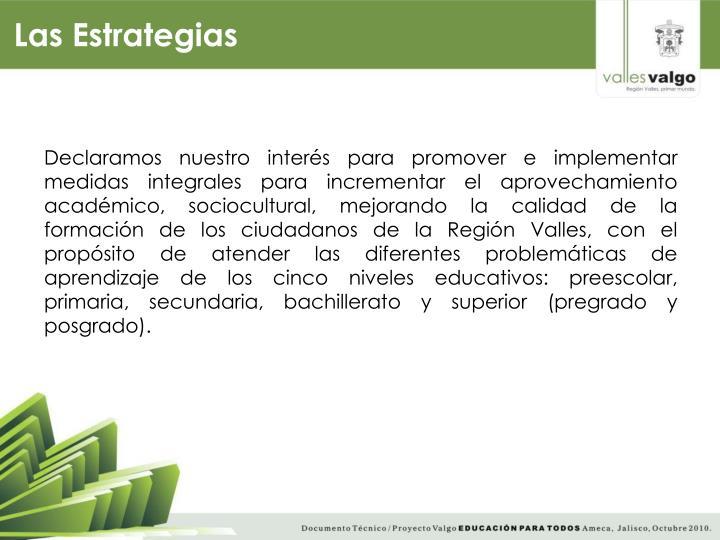 Las Estrategias