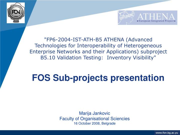 """FP6-2004-IST-ATH-B5 ATHENA (Advanced Technologies for Interoperability of Heterogeneous Enterprise Networks and their Applications) subproject B5.10 Validation Testing:  Inventory Visibility"""