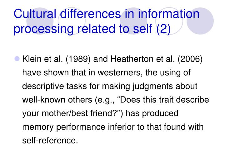 Cultural differences in information processing related to self (2)