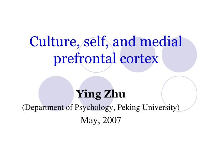 Culture self and medial prefrontal cortex