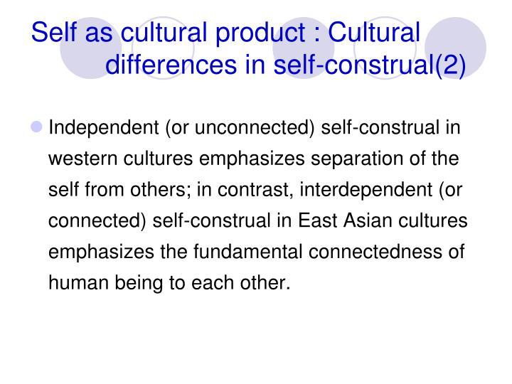 Self as cultural product : Cultural