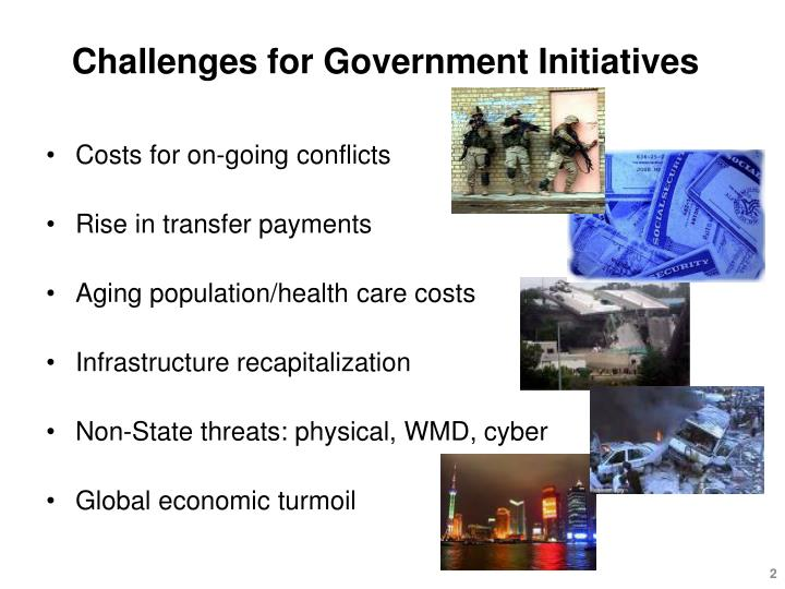 Challenges for Government Initiatives
