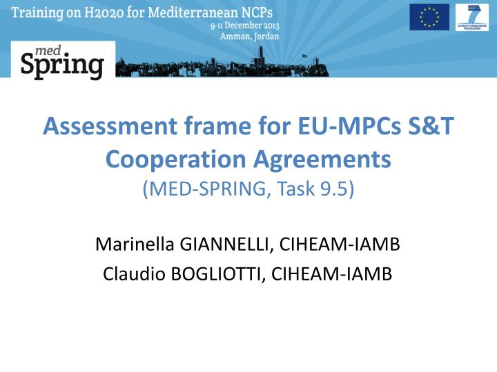 Assessment frame for EU-MPCs S&T Cooperation Agreements