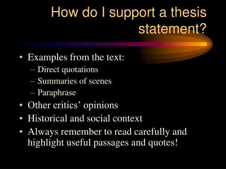 How do I support a thesis statement?